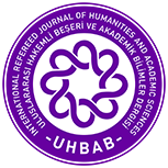 INTERNATIONAL REFEREED JOURNAL OF HUMANITES AND ACADEMIC SCIENCES